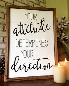 So much truth in this quote! Your attitude determines your direction Wood Sign - Farmhouse sign - Inspirational wall decor - Teacher Gift idea - Positive thinking - Motivational decor, Rustic decor, .
