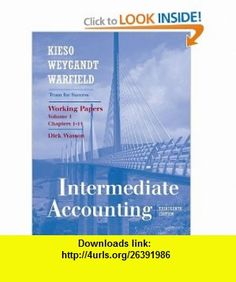Working Papers, Volume I (Chapters 1-14) to accompany Intermediate Accounting (9780470380611) Donald E. Kieso, Jerry J. Weygandt, Terry D. Warfield , ISBN-10: 0470380616  , ISBN-13: 978-0470380611 ,  , tutorials , pdf , ebook , torrent , downloads , rapidshare , filesonic , hotfile , megaupload , fileserve