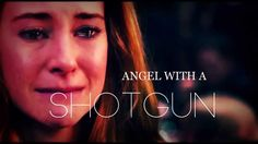 Tris & Tobias    Angel with a shotgun One of my favorite videos I've come across.