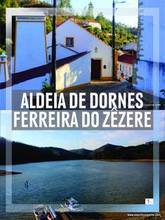 #Dornes #7Maravilhas #Portugal #Destinos #ribatejo #Travelpic #travelphoto #nature Visitar as 7 Maravilhas de Portugal - Categoria das Aldeias Ribeirinhas. Dornes, concelho de Ferreira do Zêzere, Ribatejo. Como chegar, onde comer, alojamento, mapas, turismo rural, trilhos pedestres, museus, fotos, mapas. Ferreira Do Zêzere, Best Places In Portugal, Portugal Travel Guide, Day Trips From Lisbon, European Destination, Winter Travel, Plan Your Trip, Solo Travel, Cool Places To Visit
