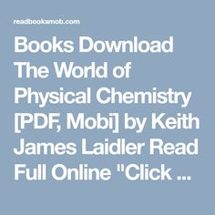 Essentials of physical chemistry by arun bahl and bs bahl book books download the world of physical chemistry pdf mobi by keith james laidler fandeluxe Choice Image