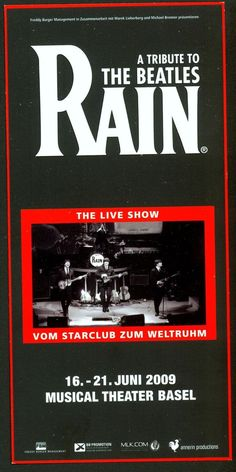THE BEATLES - RAIN - A TRIBUTE TO - 2009 - ORIG. FLYER - MUSICAL THEATER BASEL