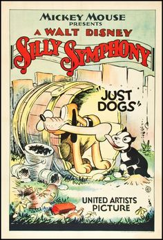 Mickey Mouse presents a Walt Disney Silly Symphony - Just Dogs cartoon movie poster Vintage Disney Posters, Retro Disney, Vintage Cartoons, Disney Movie Posters, Classic Movie Posters, Cartoon Posters, Old Cartoons, Classic Cartoons, Vintage Movies