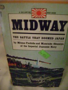 Midway The Battle That Doomed Japan Mitsuo by SevenSistersBooks, $5.99