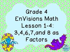 Free! Do you use the Grade 4 EnVisions math curriculum? You may enjoy enhancing the curriculum with this Power Point. The Power Point teaches Lesson 1-4 of Topic 1, which is the use of 3,4,6,7, and 8 as factors for multiplication. The properties of multiplication are discussed and explained, which allow students to apply them to solve multiplication facts.