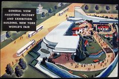 New York World's Fair 1939 Firestone Tire Factory and Exhibition Building