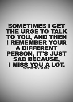 Quotes about Missing : Looking for Life Love Quotes, Quotes about Relationships, and. Favorite Quotes, Best Quotes, Love Quotes, Missing Quotes, Love Pain, Trust Your Instincts, Daughter Quotes, Some Words, How I Feel