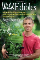 The NOOK Book (eBook) of the Wild Edibles: A Practical Guide to Foraging, with Easy Identification of 60 Edible Plants and 67 Recipes by Sergei Boutenko at Green Smoothie Recipes, Healthy Smoothies, Green Smoothies, Raw Food Recipes, Diet Recipes, Healthy Recipes, Edible Wild Plants, Wild Edibles, Thing 1