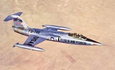 US Lockheed ''Starfighter'' Interceptor Jet Military Jets, Military Aircraft, Fighter Aircraft, Fighter Jets, Air Fighter, Supersonic Aircraft, Le Mirage, Close Air Support, Old Planes