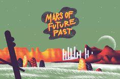 MARS OF FUTURE PAST on Behance