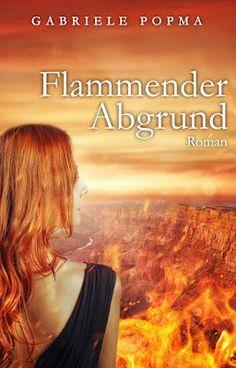'Flammender Abgrund' von Gabriele Popma