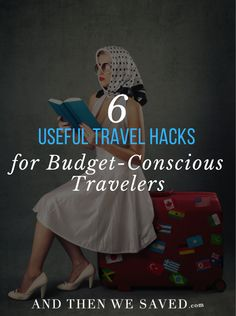 6 Useful Travel Hack
