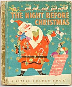 The Night Before Christmas by Clement C. Moore with illustrations by Corinne Malvern - A Little Golden Book Old Children's Books, Vintage Children's Books, Good Books, Retro Vintage, Vintage Ideas, Childrens Christmas Books, Childrens Books, Vintage Holiday, Vintage Santas