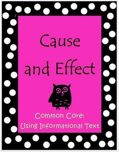 Cause and Effect Using Informational Text is a set of activities specifically designed to target reading strategies using nonfiction text. It covers Common Core 4.3 and 5.3 (Informational Text) in a way your kids will enjoy and uses topics that will capture their interest.