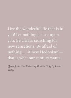 Quote from The Picture of Dorian Gray by Oscar Wilde
