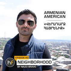 Armenian American, Episode 3, Stay Tuned, Check It Out, Soundtrack, Documentaries, Rap, Music Videos, The Neighbourhood