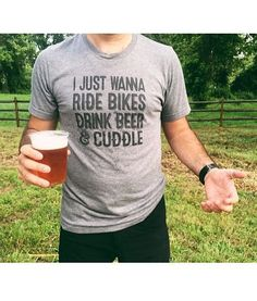 What more do you need in life? Bikes, Beer, Cuddle 😩 need this rn Bike Life, Looks Cool, Campers, My Style, Mens Tops, How To Wear, T Shirt, Clothes, Rugged Fashion