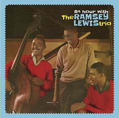 An Hour With The Ramsey Lewis Trio  Ramsey Lewis (2017) is Available For Free ! Download here at https://freemp3albums.net/genres/jazz/an-hour-with-the-ramsey-lewis-trio-ramsey-lewis-2017/ and discover more awesome music albums !