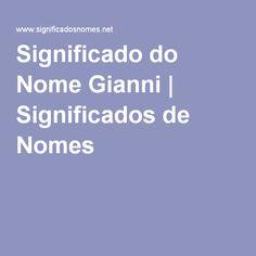 Significado do Nome Gianni | Significados de Nomes