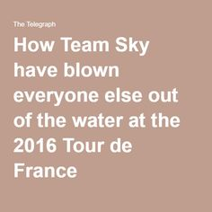 How Team Sky have blown everyone else out of the water at the 2016 Tour de France
