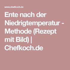 Ente nach der Niedrigtemperatur - Methode (Rezept mit Bild) | Chefkoch.de