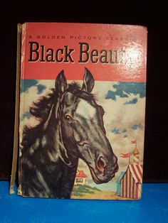 BLACK BEAUTY - Autobiography of a Horse by Anna Sewell - Golden Classic - 1956HC