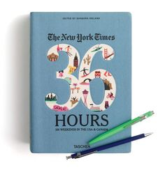 The New York Times: 36 Hours 150 Weekends in the USA & Canada - Google Search