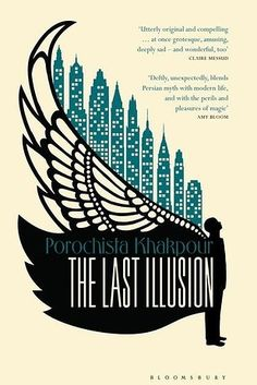 The Last Illusion by Porochista Khakpour – January 14 | 27 Brilliant Books You Must Read This Winter
