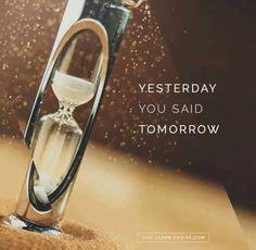 There might nog be a tomorrow... #lifefortoday
