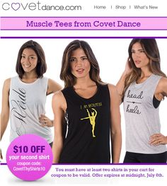 $10 Off Your Second Shirt! Order your new dance tees today! Offer valid until July 6th. Use coupon code: CovetThyShirts10  http://www.covetdance.com/product-category/whats-new
