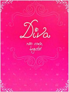 Diva does not eat, tastes