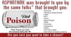"""If you google """"aspartame,"""" the results will take you literally days to wade through-believe me, I know. I've been sifting through it for days. There's more than enough information, research, and speculation out there on the subject to fill volumes, and this is just a small article. (adsbygoogle = window.adsbygoogle...More"""