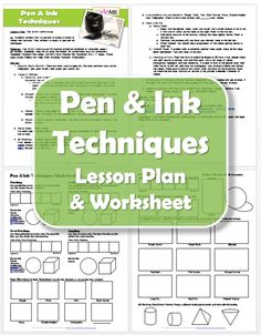 Practical, hands on Pen & Ink techniques lesson for 6th grade through Adult. Inlcludes lesson objectives, delivery and worksheet.