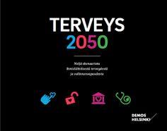 Terveys 2050 demos