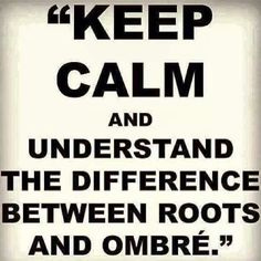 KEEP CALM #pmtslombard #paulmitchell #keepcalm #roots #ombre #style