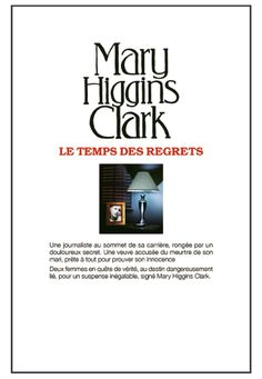 Le temps des regrets - Mary Higgins Clark - 384 pages, Couverture souple…