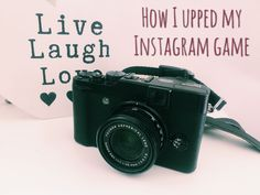 five easy ways I upped my Instagram game, improved my engagement and grew my following in less than a month! #blogger #instagram