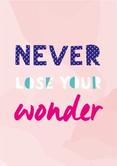 November Print It   Never Lose Your Wonder