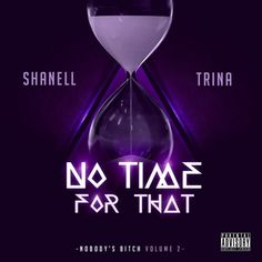 New Music: Shanell Ft Trina – No Time For That