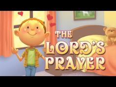 The Lord's Prayer song for kids