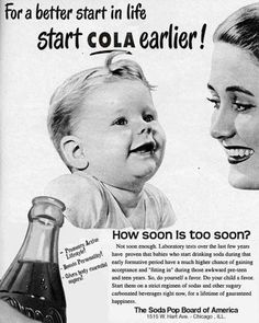 wowww really??For better start in life, start Cola earlier