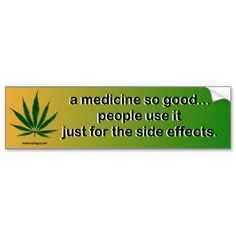 people use it just for the side effects