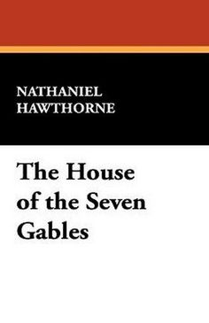 21 best books worth reading images on pinterest book book book the house of the seven gables by nathaniel hawthorne hardcover fandeluxe Images