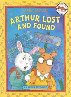 Arthur Lost and Found By Marc Brown