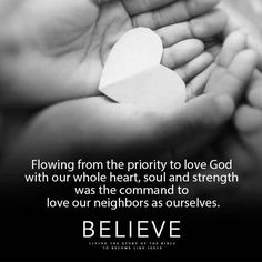 Out of our love from God comes the love that we show our neighbors. Whole Heart, Follow Jesus, Bible Studies, Christian Faith, Spiritual Growth, Small Groups, Acting, Believe, Spirituality