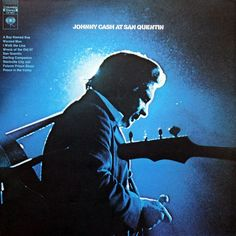 Johnny Cash at San Quentin. Columbia Records. 1969.