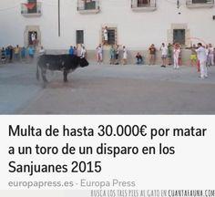 ¿Sacar una escopeta en una plaza llena de gente en plenas fiestas para matar a un toro? ¿Por qué no?