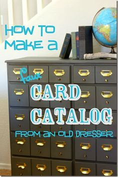 how to make a realistic faux card catalog from an old dresser from Twice Lovely..YES!