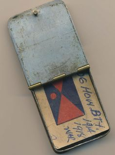 Est Year: 1916 PP Name: Safety Matchbox Holder PP Owner: GBlaDav188704 PP Story: A safety match box holder ownded by WDBlack from the AIF 106 battery.