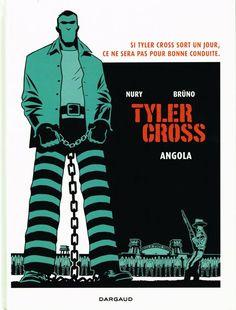 Tyler Cross 2/Fabien Nury, 2015 http://bu.univ-angers.fr/rechercher/description?notice=000803563